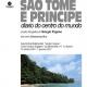 """""""Sao Tomé e Principe – Diario do centro do mundo"""" Mostra fotografica di Giorgio Pagano Archivi Multimediali Sergio Fregoso 13 dicembre 2016 – 7 gennaio 2017"""