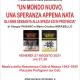 """Presentazione di """"Un mondo nuovo, una speranza appena nata"""" di Giorgio Pagano e Maria Cristina Mirabello. Il 27 Agosto al Favaro alle ore 18 e a Massa alle ore 21.30"""