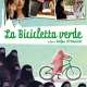 """La bicicletta verde"" all'Arena Cinema Astoria"